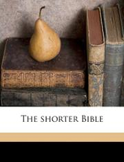 THE SHORTER BIBLE by Charles Foster Kent