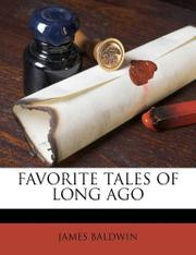 FAVORITE TALES OF LONG AGO by James Baldwin