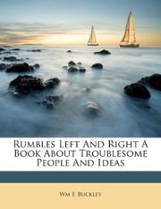 RUMBLES LEFT AND RIGHT by William F. Buckley Jr.