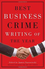 BEST BUSINESS CRIME WRITING OF THE YEAR by James Surowiecki