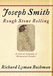 JOSEPH SMITH by Richard Lyman Bushman