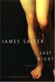 LAST NIGHT by James Salter