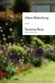 ADAM HABERBERG by Yasmina Reza