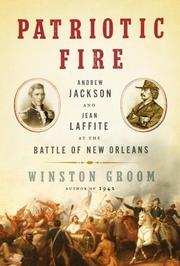 PATRIOTIC FIRE by Winston Groom