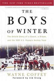 THE BOYS OF WINTER by Wayne Coffey