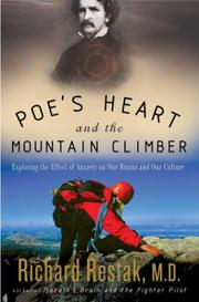 POE'S HEART AND THE MOUNTAIN CLIMBER by Richard M.D. Restak