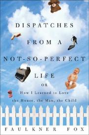 Book Cover for DISPATCHES FROM A NOT-SO-PERFECT LIFE