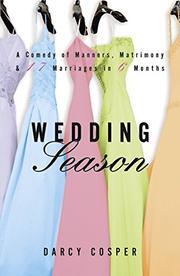 WEDDING SEASON by Darcy Cosper
