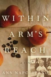 WITHIN ARM'S REACH by Ann Napolitano