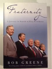 FRATERNITY by Bob Greene