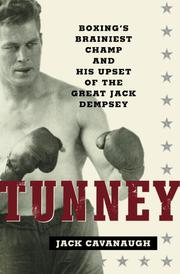 TUNNEY by Jack Cavanaugh