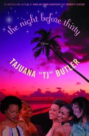 """THE NIGHT BEFORE THIRTY by Tajuana """"TJ"""" Butler"""