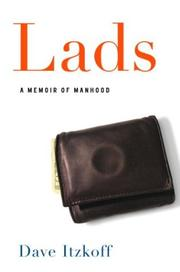 LADS by Dave Itzkoff