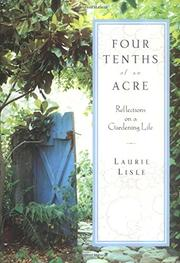 FOUR TENTHS OF AN ACRE by Laurie Lisle