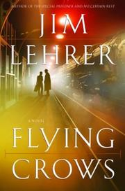 FLYING CROWS by Jim Lehrer