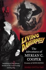 LIVING DANGEROUSLY by Mark Cotta Vaz