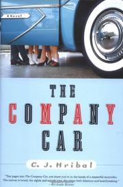 THE COMPANY CAR by C.J. Hribal