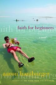 FAITH FOR BEGINNERS by Aaron Hamburger
