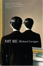 NOT ME by Michael Lavigne