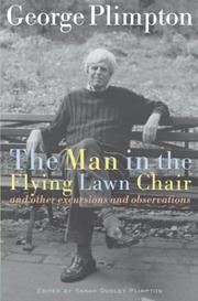 THE MAN IN THE FLYING LAWN CHAIR by George Plimpton