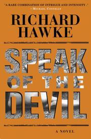 SPEAK OF THE DEVIL by Richard Hawke