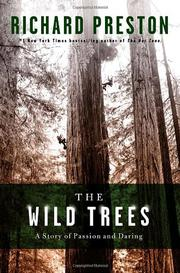 THE WILD TREES by Richard Preston