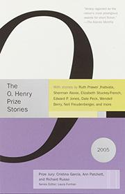 THE O. HENRY PRIZE STORIES 2005 by Laura Furman