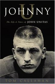 JOHNNY U by Tom Callahan