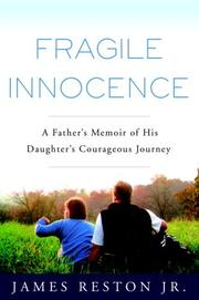 FRAGILE INNOCENCE by Jr. Reston