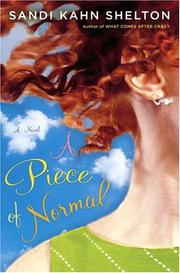 A PIECE OF NORMAL by Sandi Kahn Shelton