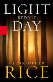LIGHT BEFORE DAY by Christopher Rice