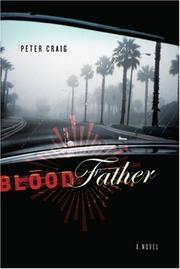 BLOOD FATHER by Peter Craig