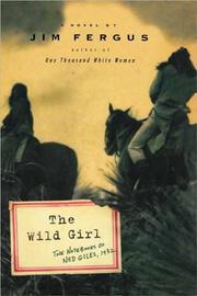 THE WILD GIRL by Jim Fergus