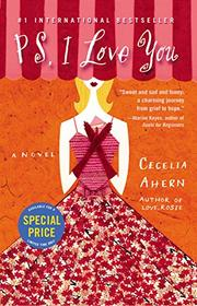 P.S., I LOVE YOU by Cecelia Ahern