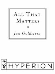 ALL THAT MATTERS by Jan Goldstein
