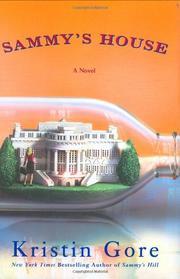SAMMY'S HOUSE by Kristin Gore
