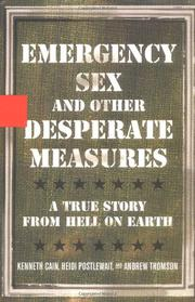 Book Cover for EMERGENCY SEX AND OTHER DESPERATE MEASURES