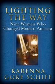 LIGHTING THE WAY by Karenna Gore Schiff
