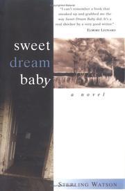 SWEET DREAM BABY by Sterling Watson