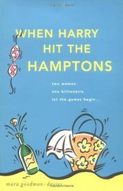 WHEN HARRY HIT THE HAMPTONS by Mara Goodman-Davies
