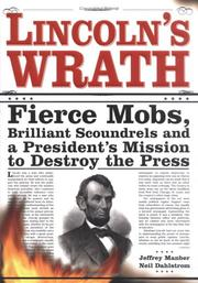 LINCOLN'S WRATH by Jeffrey Manber