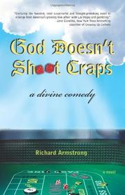 GOD DOESN'T SHOOT CRAPS by Richard Armstrong