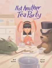 NOT ANOTHER TEA PARTY by Mark Shulman