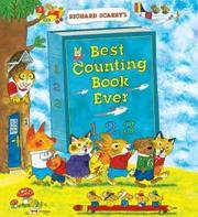 RICHARD SCARRY'S BEST COUNTING BOOK EVER by Richard Scarry
