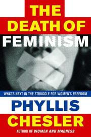 THE DEATH OF FEMINISM by Phyllis Chesler