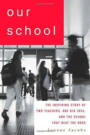 OUR SCHOOL by Joanne Jacobs