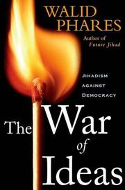 THE WAR OF IDEAS by Walid Phares