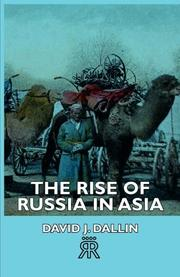 THE RISE OF RUSSIA IN ASIA by David J. Dallin