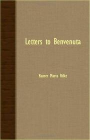LETTERS TO BENVENUTA by Rainer Maria Rilke