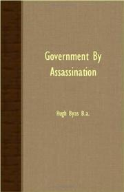 GOVERNMENT BY ASSASSINATION by Hugh Byas